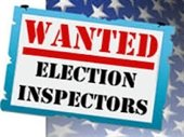 wanted election inspectors