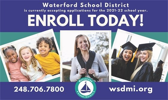 Waterford School District Enroll Today for 2021-22 School Year 248-706-7800