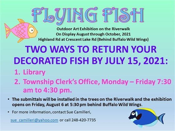 Flying Fish due July 15th to Library or Clerk's office