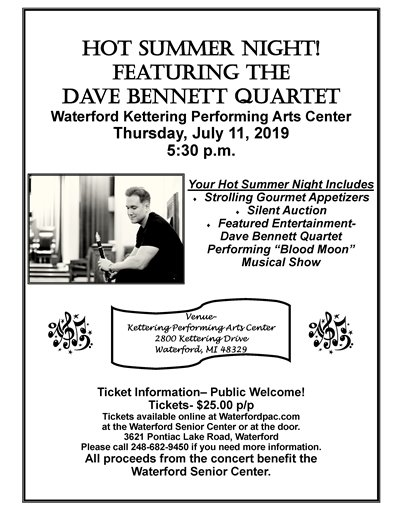 Hot Summer Night with Dave Bennett