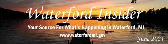 June 2021 Waterford Insider