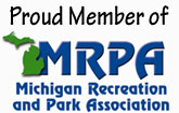 Proud member of MRPA - Michigan Recreation and Park Association