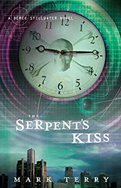 "The book cover of ""The Serpant's Kiss"" by Mark Terry."